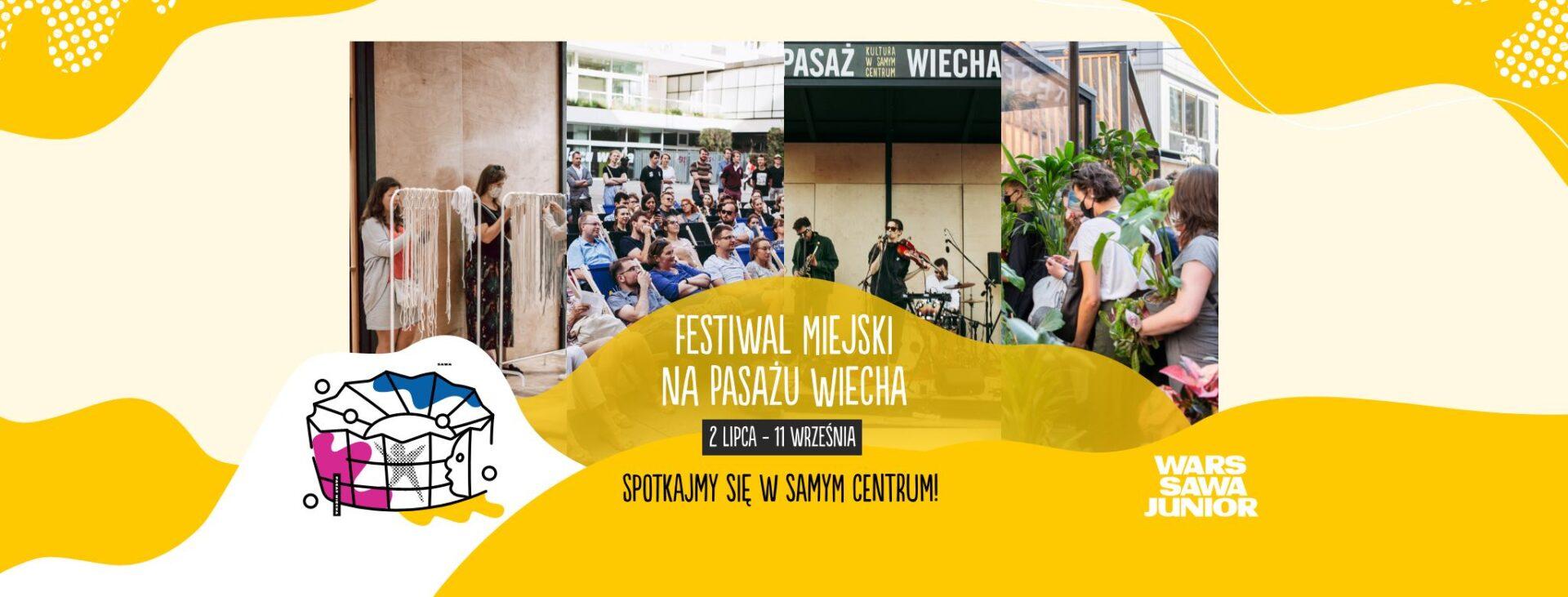 Festiwal Miejski na Pasażu Wiecha