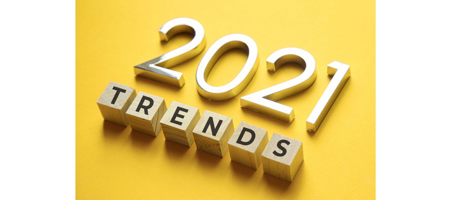 trends 2021